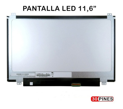 pantalla p/netbook 11,6 led u/d30pin-inst.inc lenovo/asus/hp