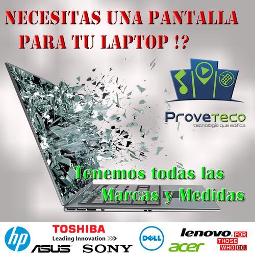 pantallas para laptops hp toshiba acer asus dell desde 60.50