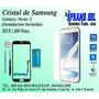 Cristal De Samsung Galaxy Note 2 Con Tu Instalación Incluida