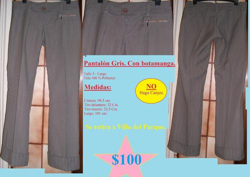 pantalón gris. con botamanga. talle 3 - large.