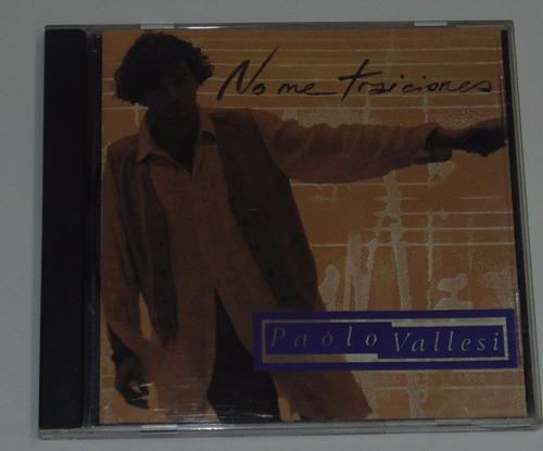 paolo vallesi no me traiciones cd original