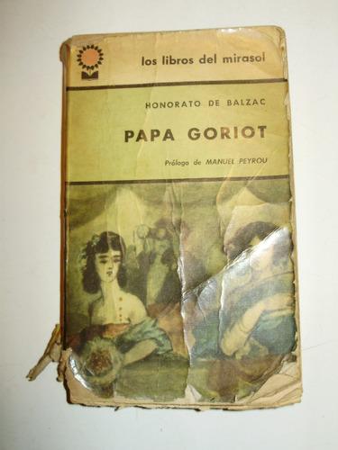 papa goriot honorato de balzac libros del mirasol arg 1965