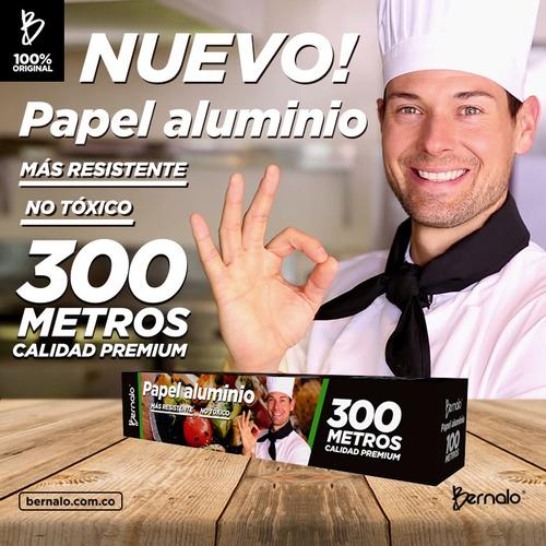papel aluminio bernalo 300 metros.