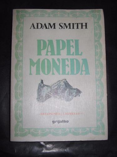 papel moneda - adam smith