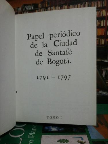 papel periodico de santa fe de bogotá, 1791-1797. 7 tomos.