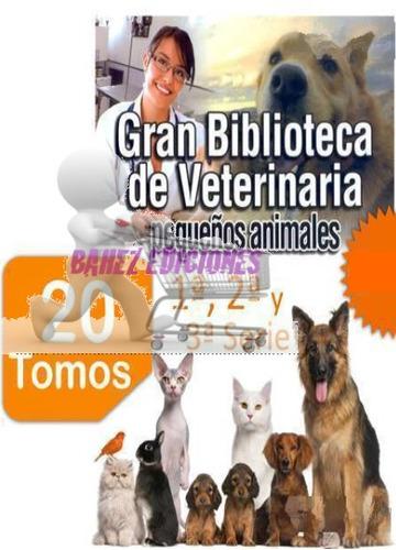 paquete de veterinaria pequeños animales 1a, 2a y 3a serie