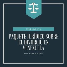 Paquete Jurídico Sobre El Divorcio En Venezuela