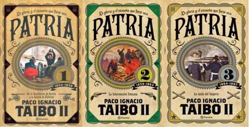 paquete patria 1, 2 y 3 con estuche paco ignacio taibo