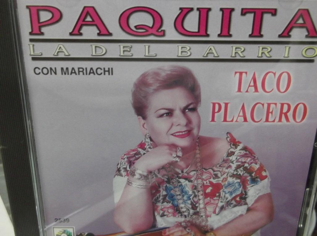 cd de paquita la del barrio taco placero