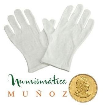 par de guantes de algodon para manipular monedas