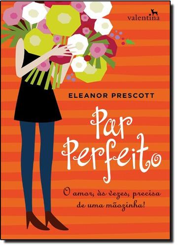 par perfeito de prescott eleanor