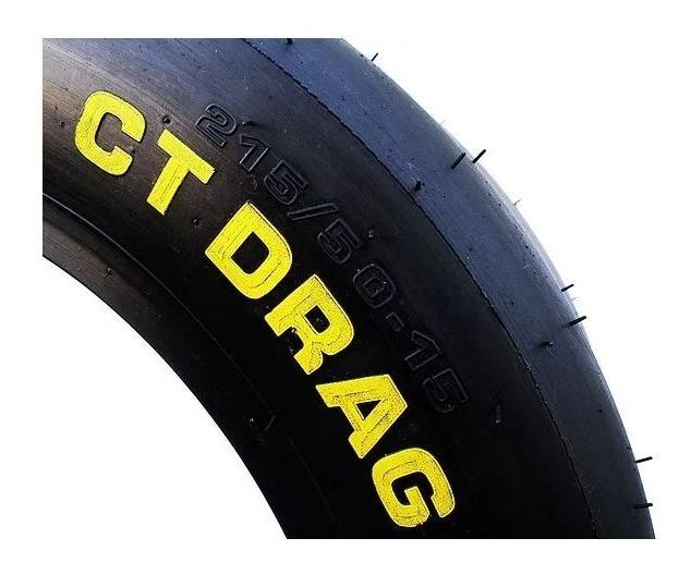 Par Pneu Ct Drag Ag Racing 215x50x15 + Frete Gratis E Brinde