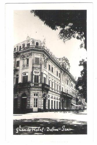 par04 - postal antigo, grande hotel belém pará.
