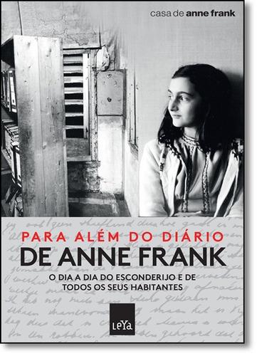 para além do diário de anne frank: o dia a dia do esconder