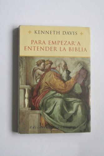para empezar a entender la biblia - kenneth davis