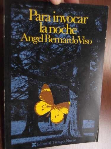 para invocar la noche angel bernardo viso ed. tiempo nuevo