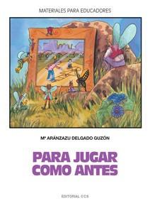 para jugar como antes(libro educación infantil)