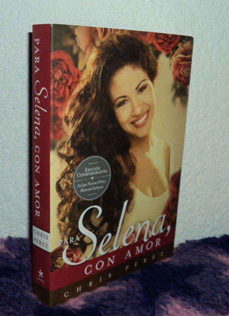 Para Selena, Con Amor - Libro Importado Edicion