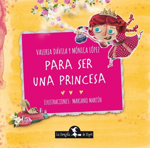 para ser una princesa - libro infantil