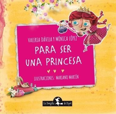 para ser una princesa - mónica lópez