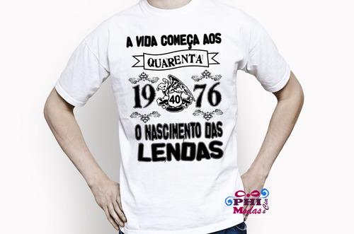 Para Usar Na Festa De Aniversário Camiseta A Vida Começa - R  29 87efef41ca9d