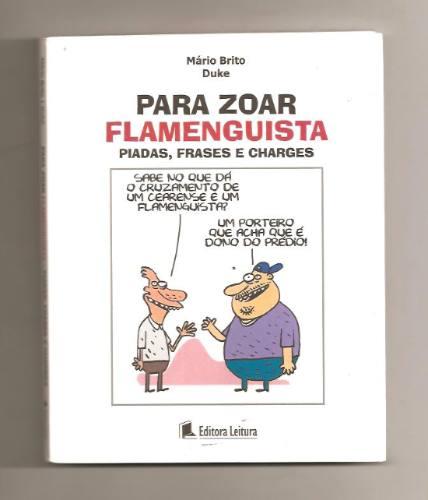 Para Zoar Flamenguista Piadas Frases E Charges