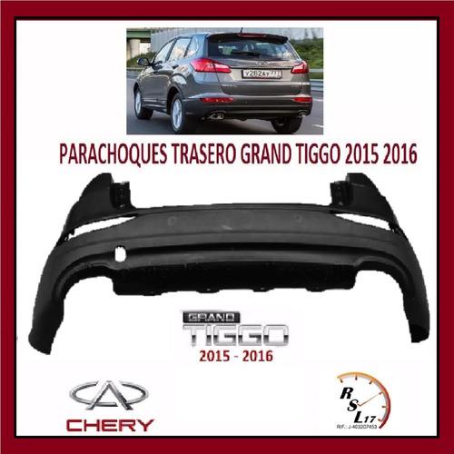 parachoques trasero chery grand tiggo 2015 2016