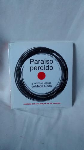 paraiso perdido y otros cuentos - maria rado - c/cd