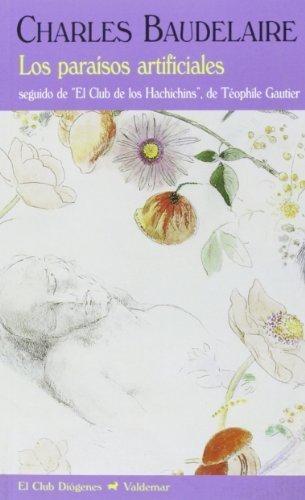 paraísos artificiales, charles baudelaire, ed. valdemar