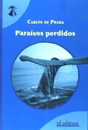 paraísos perdidos : sendas del espíritu en la naturaleza ()