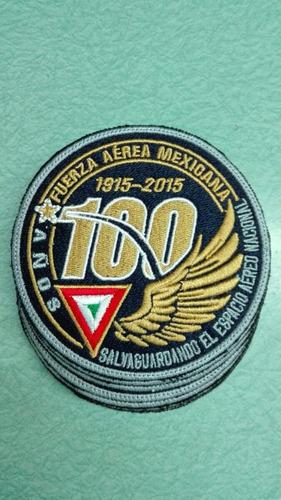 parche bordado 100 años fuerza aerea mexicana rodela fam