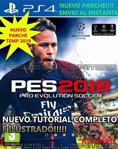parche pes 2018 ps4 act 2019+tutorial ilustrado