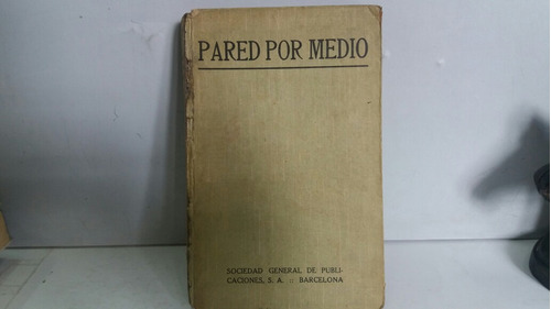 pared por medio. florencia l. barclay