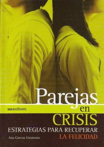parejas en crisis - ana cuevas unamuno