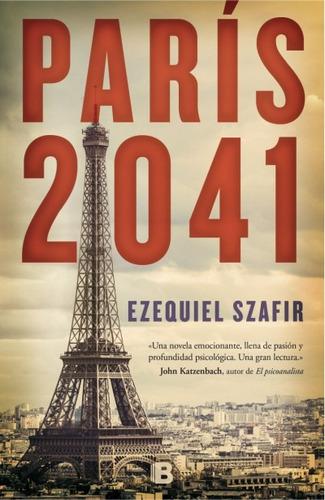 parís 2041(libro novela y narrativa extranjera)