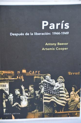 parís después de la liberación-1944-1949 - antony beevor