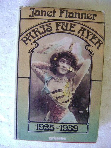 paris fue ayer 1925 1939. janet flanner $219 dhl