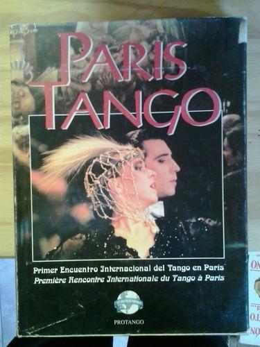 parís tango primer encuentro int del tango en parís protango