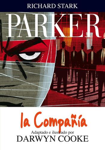parker 2 la compañía, darwyn cooke, astiberri