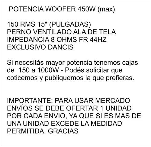 parlante de graves 450w max woofer 15 pulg by dancis