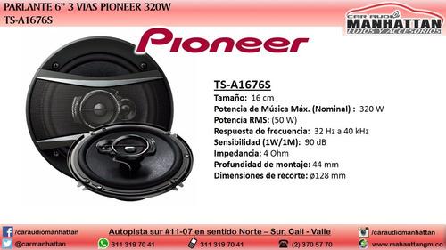 parlante pioneer 6 pulgadas 3 vias 320w ts-a1676s