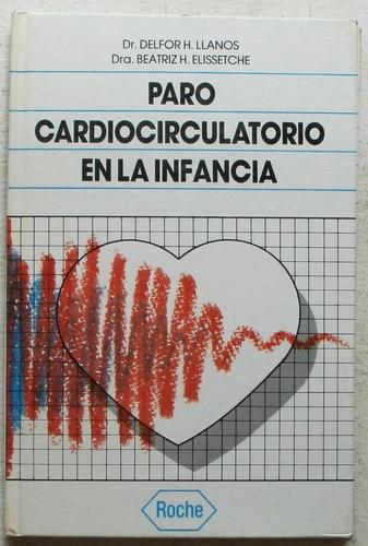 paro cardiocirculatorio en la infancia / llanos - elissetche