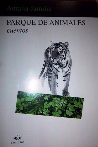 parque de animales - amalia jamilis - cuentos - catálogos