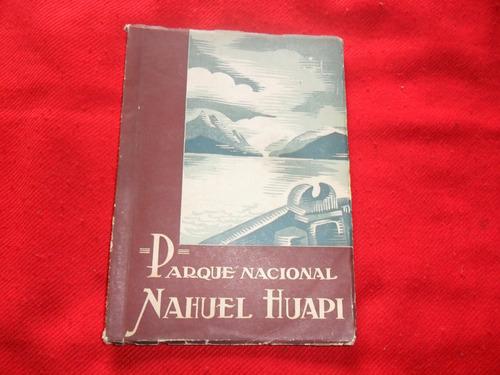 parque nacional - nahuel huapi - adm gral de parques