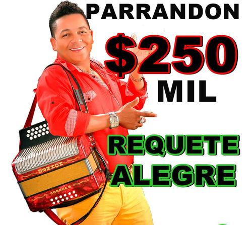 parrandon vallenato cali económico 3146970412