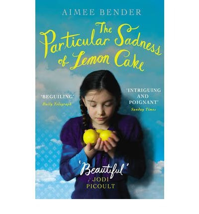 particular sadness of lemon cake the windmill books de bende