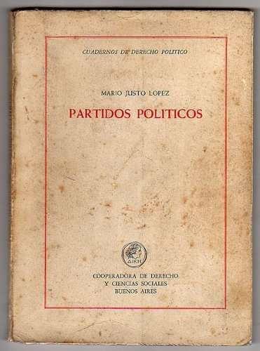 partidos politicos, mario justo lopez