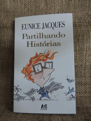partilhando histórias eunice jacques 1997 age editora