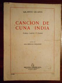Partitura Canto Y Piano Cancion De Cuna India G Gilardi 1951