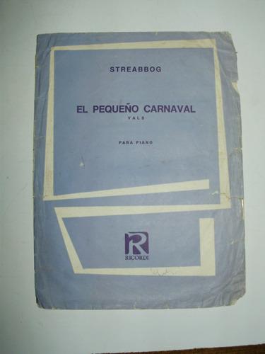partitura el pequeño carnaval streabbog vals piano ricordi